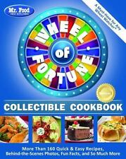 Mr. Food Test Kitchen Wheel of Fortune Collectible Cookbook: More Than 160 Quick
