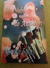 Las Nubes No Son de Algodon [Spanish] by Aurora Salas
