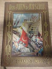Paginas Brillantes de La Historia,Don Juan de Austria,Ed.Araluce 1941