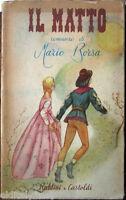 1945 Mario Rosa - IL MATTO - Baldini e Castaldi