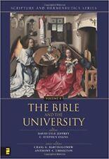 The Bible in the University Scripture and Hermeneutics Series Vol 8
