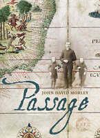 Morley, John David, Passage, Very Good Book