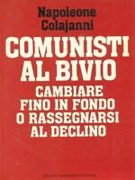 Communist IN The Bivio. Chala Napoleon Mondadori 1987 Magnifications