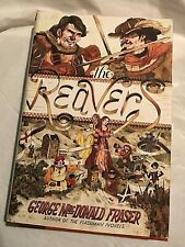 THE REAVERS  George Mac Donald Fraser 2008 First U.S. Edition  Humor
