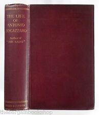 THE LIFE OF ANTONIO FOGAZZARO Tommaso Gallarati-Scotti (1922) - HARDBACK