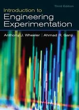 Introduction to Engineering Experimentation by Ahmad R. Ganji and Anthony J....