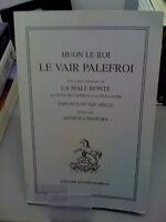 Le Vair Palefroi - HUON LE ROI (Edité par Honore champion, 1983)