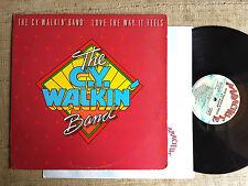 C.Y. Walkin' Band, The – Love The Way It Feels  - LP