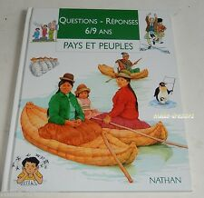 PAYS et PEUPLES - Questions Réponses pour les 6 / 9 ANS - NATHAN 1995