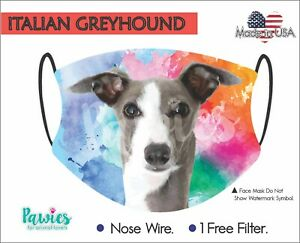 ITALIAN GREY HOUND Face Mask, Made in USA, Dog Face Mask, 1 Filter Incluided.