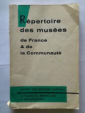 REPERTOIRE MUSEES FRANCE ET COMMUNAUTE CATALOGUE 1959 BARNAUD