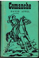 Comanche by David Appel 1951 1st Ed. Vintage Book!