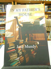 In My Father's House by Jane Mundy (Paperback, 2014)