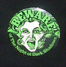 "Rare 1971 Dark Shadows ""Beware Of The Night Of Dark Shadows"" Movie Button / Pin"