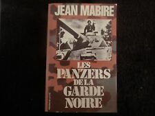 JEAN MABIRE LES PANZERS DE LA GARDE NOIRE WAFFEN PANZER HEIMDAL