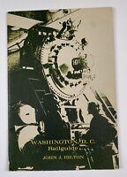 Vintage Washington DC Railguide John Hilton Railroad Train