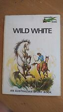 WILD WHITE a bush boy wins his first horse by Greenop & english MOOROOBA