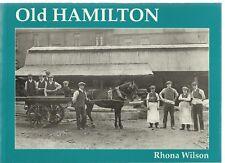 Old Hamilton by Rhona Wilson. Local History - Nostalgia, Lanarkshire - Scotland