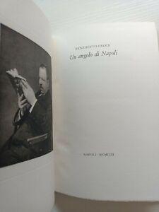 BENEDETTO CROCE Un angolo di Napoli - edizione riservata di 400 copie - 1953