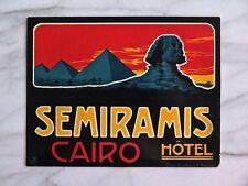 SEMIRAMIS HÔTEL, CAIRO...RARE ORIGINAL LABEL...JULES PASCHAL & RICHTER DESIGN