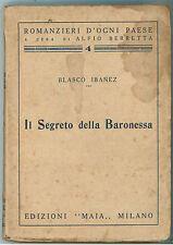 IBANEZ BLASCO IL SEGRETO DELLA BARONESSA MAIA 1928 ROMANZIERI D'OGNI PAESE 4