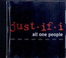 ALL ONE PEOPLE Just If I CD Ottime Condizioni