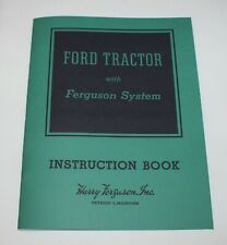 Ford 9N & 2N Tractor Operators / Owners Manual, 1939 - 1947, Ford - Ferguson