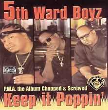 P.W.A. Keep It Poppin [Chopped & Screwed] [PA] by 5th Ward Boyz CD NEW