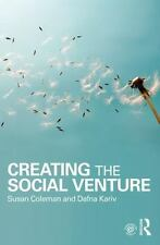CREATING THE SOCIAL VENTURE - COLEMAN, SUSAN/ KARIV, DAFNA - NEW PAPERBACK BOOK