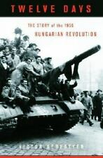Twelve Days: The Story of the 1956 Hungarian Revolution-ExLibrary