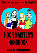 """NEW"" The Hoormaister's Handbook, Simpson, Scott, Book"