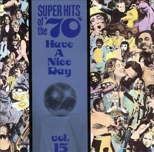 VARIOUS ARTISTS - SUPER HITS OF THE '70S: HAVE A NICE DAY, VOL. 15 NEW CD