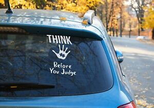 Think Before you Judge Hand Print Autism Sticker Car Window OZ 9 COLORS