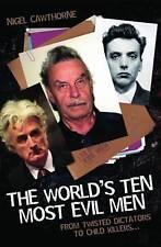 The World's Ten Most Evil Men, Nigel Cawthorne, New Book