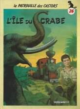 MITACQ . LA PATROUILLE DES CASTORS N°26 . EO . 1986 .