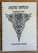 Celtic Tattoo Workbook Two (Paperback) by Courtney Davis (Author)