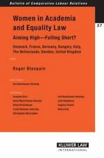 Women in Academia and Equality Law : Aiming High - Falling Short? Vol. 57...