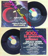 LP 45 7''JOAN BAEZ Rejoice in the sun Silent running 1976 italy MCA no cd mc dvd