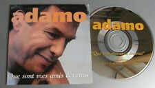 ADAMO (CD Single)  QUE SONT MES AMIS DEVENUS