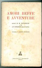 BANDELLO GRAZZINI AMORI BEFFE E AVVENTURE ATLANTICA 1945  SCRITTORI COMICI 1