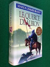 Marion Zimmer BRADLEY - LE QUERCE DI ALBION , 1° Ed Longanesi (1994)
