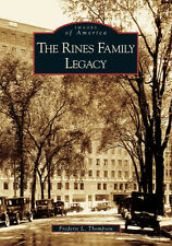 The Rines Family Legacy [Images of America] [ME] [Arcadia Publishing]