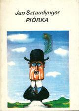 Piórka - Jan Sztaudynger (85) Piorka fraszki Pilsh book Polska polski