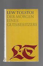 Lew Tolstoi: Der Morgen eines Gutsbesitzers  Frühe Erzählungen (R&L) - 1968