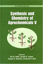 Synthesis and Chemistry of Agrochemicals V: v. 5 (ACS Symposium... Hardback Book