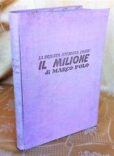 """""""IL MILIONE"""" di MARCO POLO - 1952 Alfio Coccia  LA BRIGATA STUDIOSA LEGGE"""