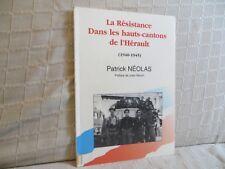 la résistance dans les hauts cantons de l'Hérault par Néolas Languedoc