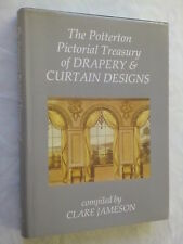 CLARE JAMESON THE POTTERTON PICTORIAL TREASURY OF DRAPERY & CURTAIN DESIGNS 1987