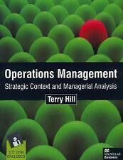 Operations Management: Strategic Context and Managerial Analysis, Hill, Terry, U