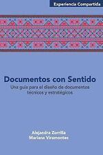 Experiencia Compartida: Documentos con Sentido : Una Guía para el Diseño de...